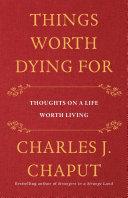 Things Worth Dying For [Pdf/ePub] eBook
