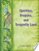 Sparkles, Dragons and Dragonfly Land