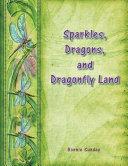 Sparkles, Dragons and Dragonfly Land [Pdf/ePub] eBook