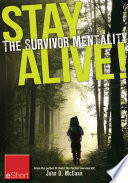 Stay Alive   The Survivor Mentality eShort
