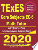 TExES Core Subjects EC 6 Math Tutor
