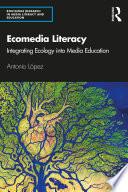 Ecomedia Literacy