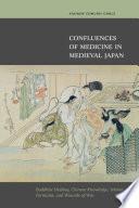 Confluences of Medicine in Medieval Japan