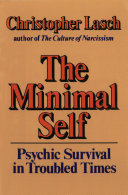 The Minimal Self: Psychic Survival in Troubled Times