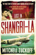 Lost in Shangri La  Escape from a Hidden World   A True Story