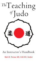 The Teaching of Judo  An Instructor s Handbook