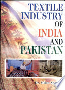 Textile Industry Of India And Pakistan Book PDF
