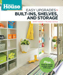 This Old House Easy Upgrades: Built-Ins, Shelves & Storage