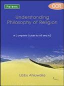Understanding Philosophy of Religion: OCR Student Book