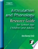 Articulation And Phonology Resource Guide For School Age Children And Adults