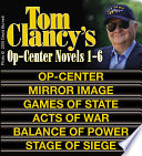 Clancy s Op Center Novels 1 6