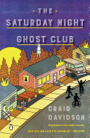 link to The Saturday Night Ghost Club in the TCC library catalog