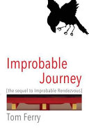 Improbable Journey: The Sequel to Improbable Rendezvous