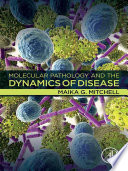 Molecular Pathology and the Dynamics of Disease