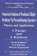 Numerical Solution of Nonlinear Elliptic Problems Via Preconditioning Operators