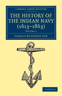 The History of the Indian Navy  1613 1863