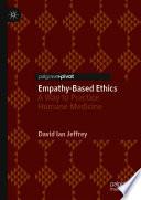 Empathy Based Ethics