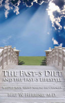 The Fast 5 Diet and the Fast 5 Lifestyle