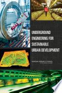 Underground Engineering for Sustainable Urban Development Book
