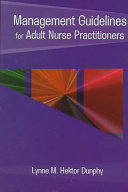 Management Guidelines for Adult Nurse Practitioners