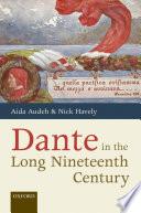 Dante in the Long Nineteenth Century