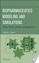 Biopharmaceutics Modeling and Simulations Book