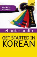 Get Started in Beginner's Korean: Teach Yourself