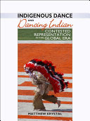 Indigenous Dance and Dancing Indian