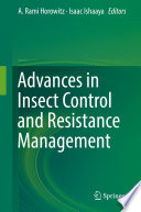 Advances in Insect Control and Resistance Management