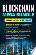 Blockchain Mega Bundle 3 Manuscripts in 1 Book