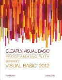 Clearly Visual Basic  Programming with Microsoft Visual Basic 2012