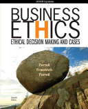 Business Ethics 2009 Update: Ethical Decision Making and Cases