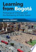 Learning from Bogotá