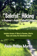 Soleful  Hiking   A Beginner s Guide to Mindful Hiking