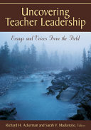 Uncovering Teacher Leadership