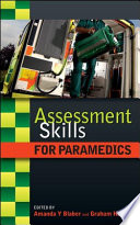 """Assessment Skills for Paramedics"" by Amanda Blaber, Graham Harris"