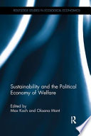 Sustainability and the Political Economy of Welfare