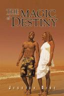 Pdf The Magic of Destiny