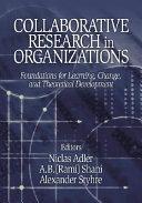 Collaborative Research In Organizations