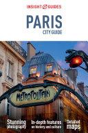 Insight Guides City Guide Paris  Travel Guide eBook