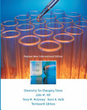 Chemistry For Changing Times  Pearson New International Edition