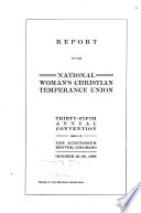 Report of the National Woman s Christian Temperance Union     Annual Meeting