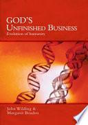 God's Unfinished Business