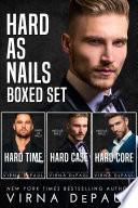 Hard As Nails Boxed Set