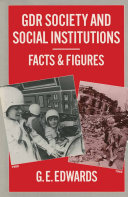 Pdf GDR Society and Social Institutions: Facts and Figures
