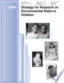 Strategy For Research On Environmental Risks To Children Book PDF