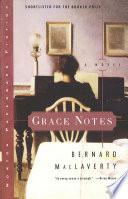 Grace Notes: A Novel