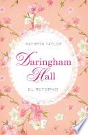 Daringham Hall. El retorno