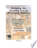 Bridging The Housing Gap In Emerging Markets A Report From The Overseas Private Investment Corporation