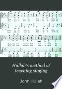 Hullah s method of teaching singing
